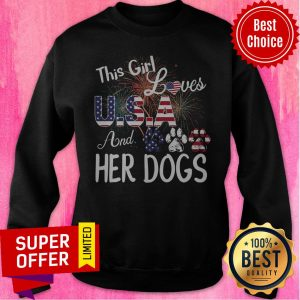 Nice This Girl Loves USA And Her Dog Independence Day Sweatshirt