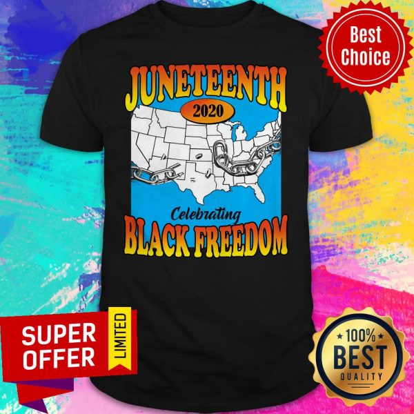 Premium Juneteenth 2020 Celebrating Black Freedom Shirt