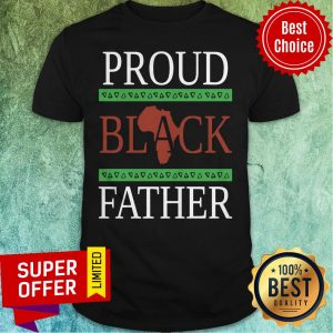 Premium Proud Black Father Shirt