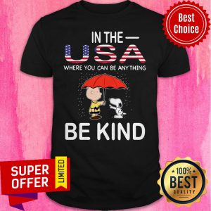 Snoopy And Charlie Brown In The USA Where You Can Be Anything Be Kind LGBT Shirt