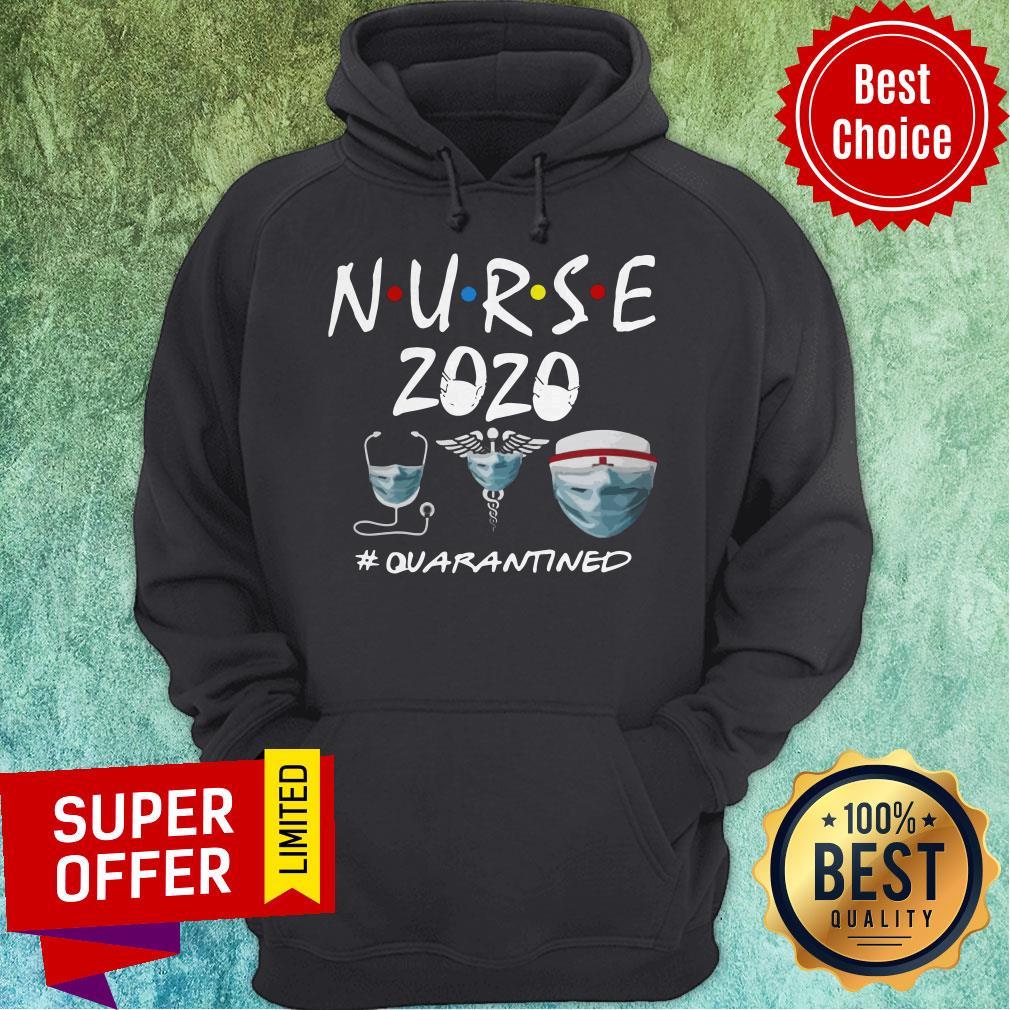 Top Nurse 2020 Quarantined Hoodie
