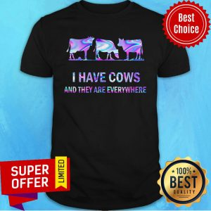 Awesome I Have Cow Shirt