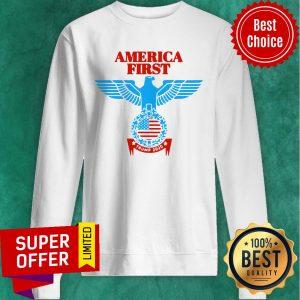 Funny America First Trump 2020 Sweatshirt