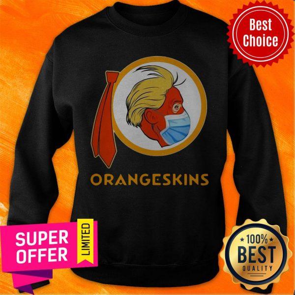 Funny Donald Trump Orangeskins Sweatshirt