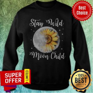 Nice Stay Wild Moon Child Hippie Sunflower Sweatshirt