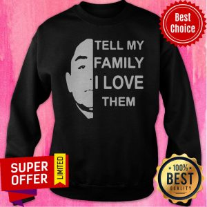 Official Anthony Dia Tell My Family I Love Them Classic Sweatshirt