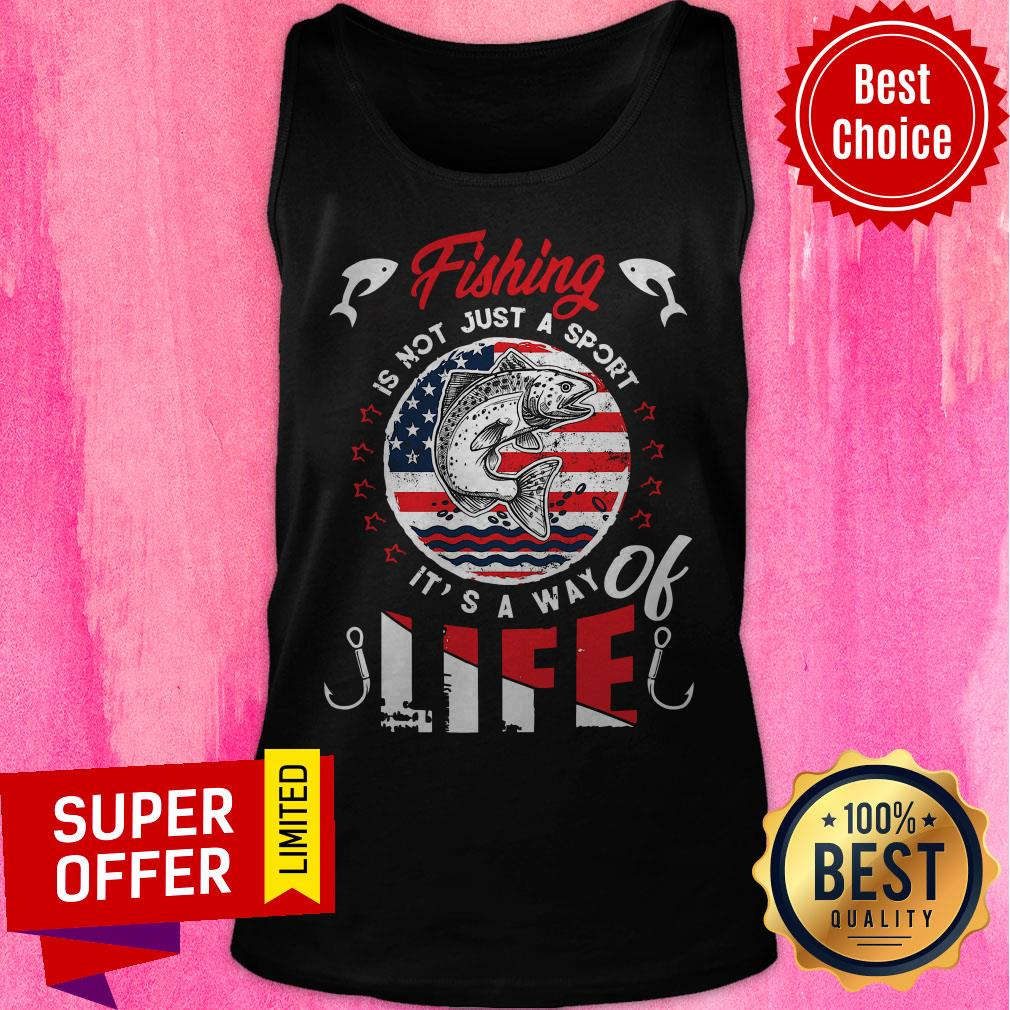 Premium Fishing Is Not Just A Sport It's A Way Of Life American Flag Vintage Tank Top