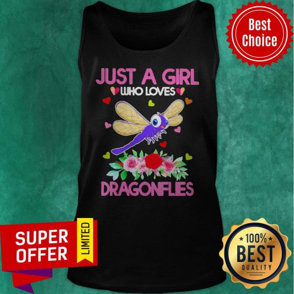 Top Just A Girl Who Loves Dragonflies Tank Top