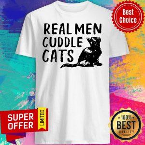 Top Real Men Cuddle Cats Shirt