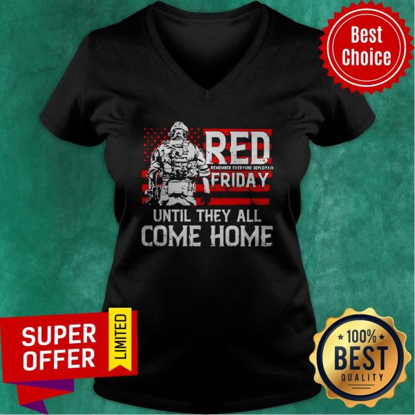 American Red Remember Everyone Deployed Friday Until They All Come Home V-neck