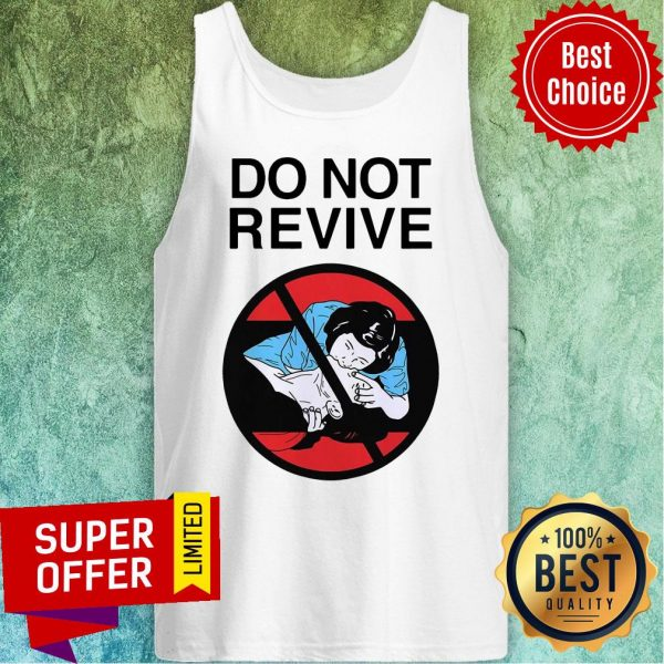 Funny Do Not Revive Tank Top