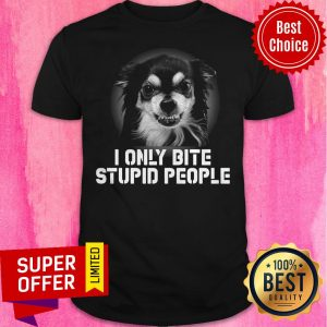 Official Dog I Only Bite Stupid People Shirt