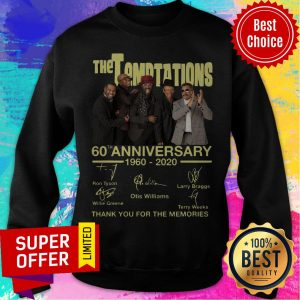 The Temptations 60th Anniversary 1960 2020 Thank You For The Memories Signatures Sweatshirt