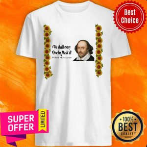Top We Shall Everyone Be Mask'd William Shakespeare Shirt