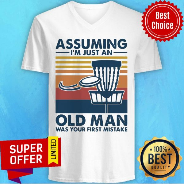 Vintage Retro Assuming I'm Just An Old Man Was Your First Mistake V-neck