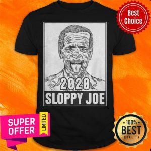 Awesome 2020 Sloppy Joe Shirt