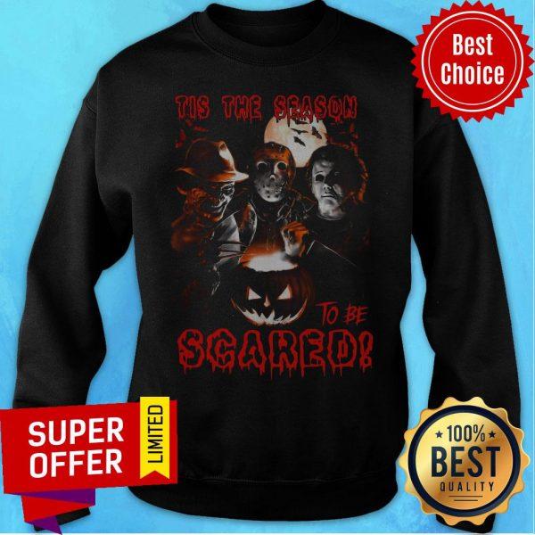 Nice Tis The Season To Be Scared Horror Halloween Sweatshirt