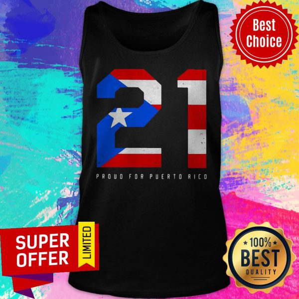 Official 21 Proud For Puerto Rico Tank Top