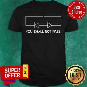 Official You Shall Not Pass Shirt