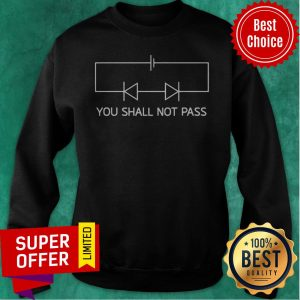 Official You Shall Not Pass Sweatshirt