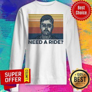 Premium Need A Ride Sweatshirt