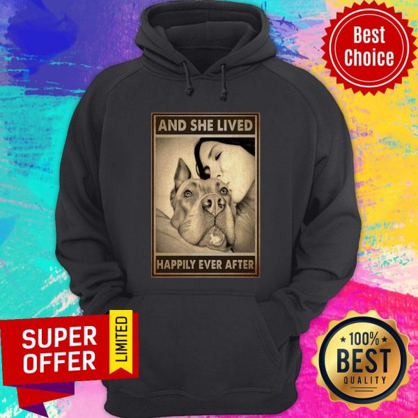 Premium Pitbull And Mom And She Lived Happily Ever After Poster Hoodie