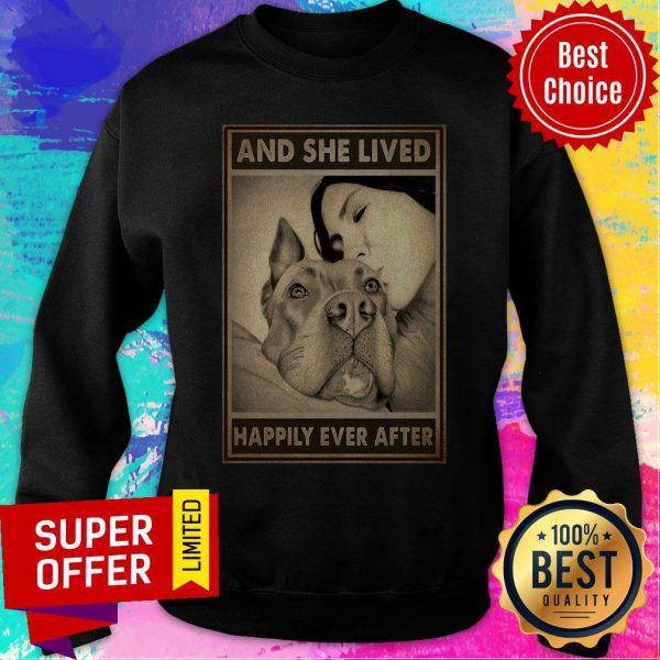 Premium Pitbull And Mom And She Lived Happily Ever After Poster Sweatshirt