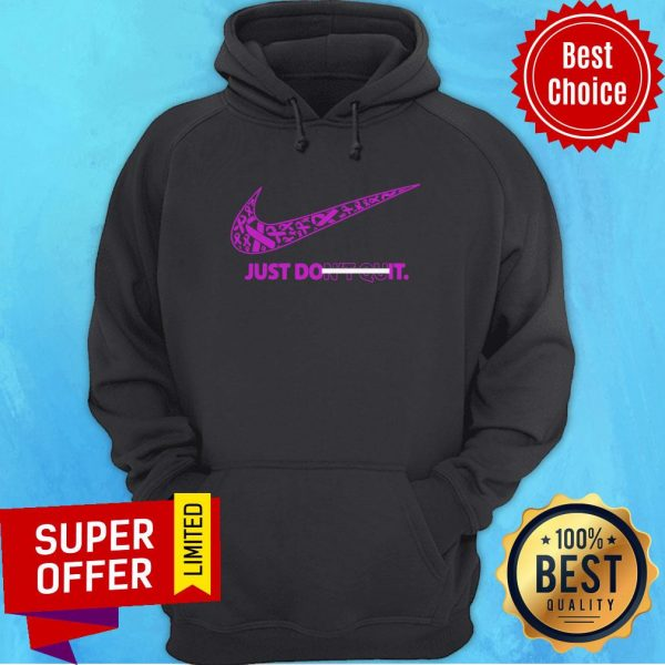 Top Breast Cancer Awareness Nike Just Don't Quit Hoodie