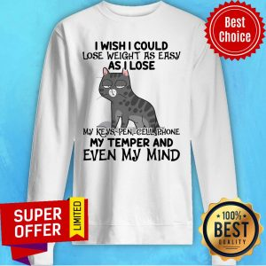 Top I Wish I Could Lose Weight As Easy As I Lose Sweatshirt