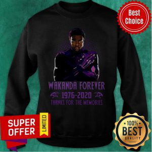 Wakanda Forever 1976-2020 Thanks For The Memories Sweatshirt