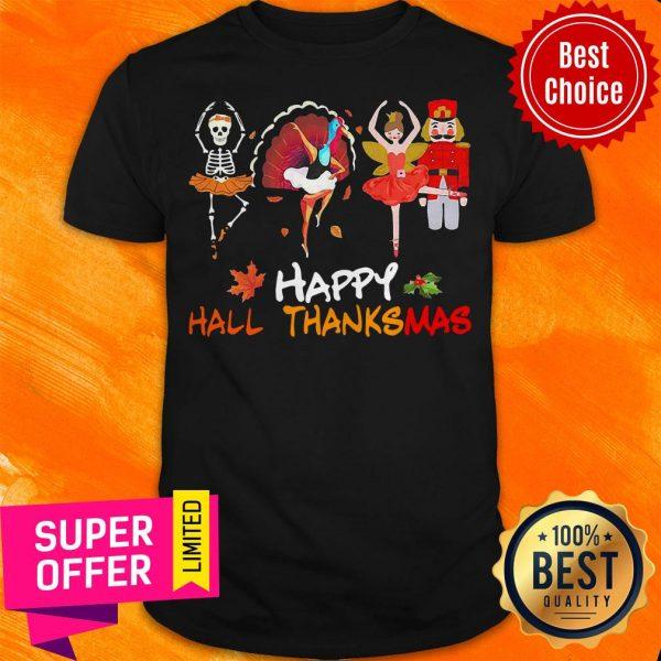 Awesome Ballet Squad Happy Hallothanksmas Shirt