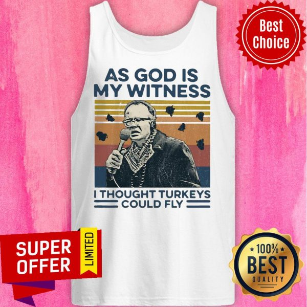 Funny As God Is My Witness I Thought Turkeys Could Fly Vintage Tank Top