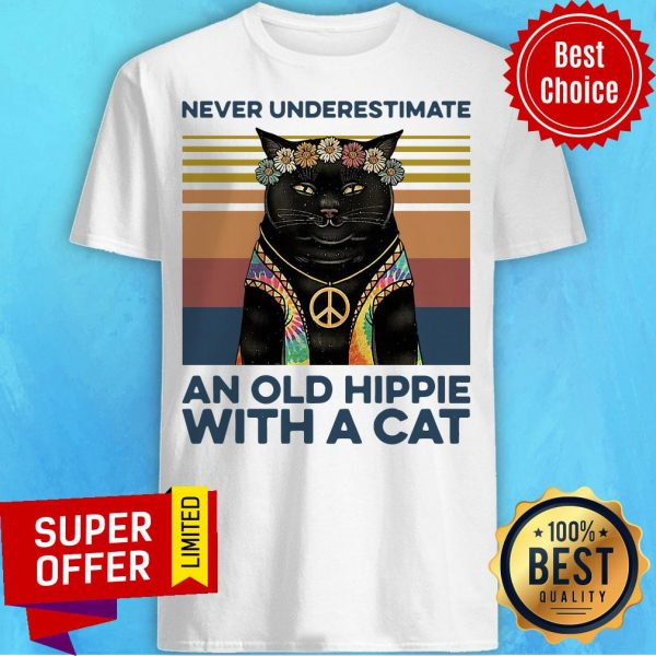 Never Underestimate An Old Hippie With A Cat Vintage Retro Shirt