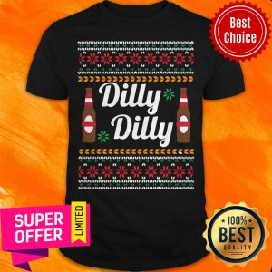 Nice Dilly Dilly Beer Ugly Christmas Shirt