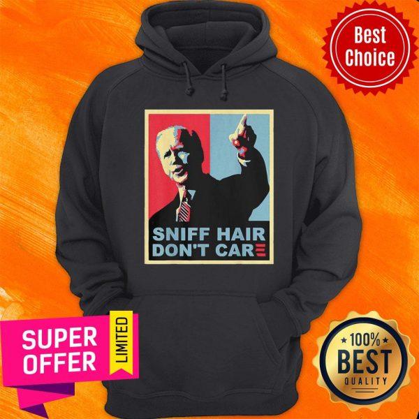 Official Sniff Hair Don't Care Anti Joe Biden Hoodie