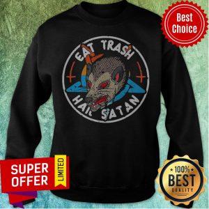 Premium Eat Trash Hail Satan Opossum Sweatshirt
