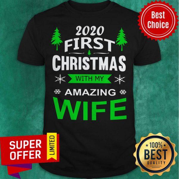 Premium 2020 First ChristSweatshirtmas With My Amazing Wife Shirt