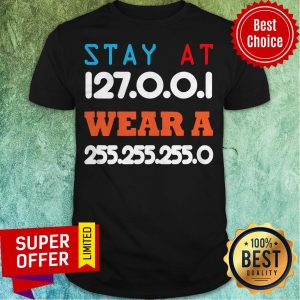Funny Stay At Home And Wear A Mask Funny IT And Software Engineers Shirt