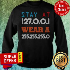 Funny Stay At Home And Wear A Mask Funny IT And Software Engineers Sweatshirt