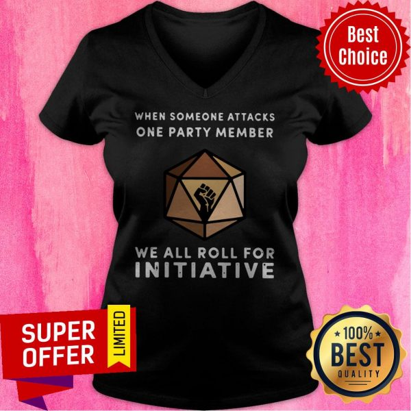 When Someone Attacks One Party Member We All Roll For Initiative Black Live Matter V-neck