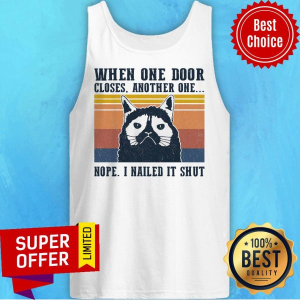 When One Door Closes Another One Nope I Nailed It Shut Vintage Retro Tank Top