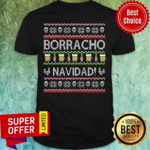 Awesome Borracho Navidad Ugly Christmas Shirt