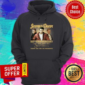 Awesome James Dean 90th Anniversary 1931 2021 Thank You For The Memories Signature Hoodie