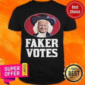 Awesome Joe Biden Faker Votes Shirt