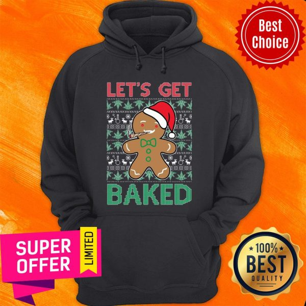 Awesome Let'S Get Baked Smoking Weed Christmas Hoodie