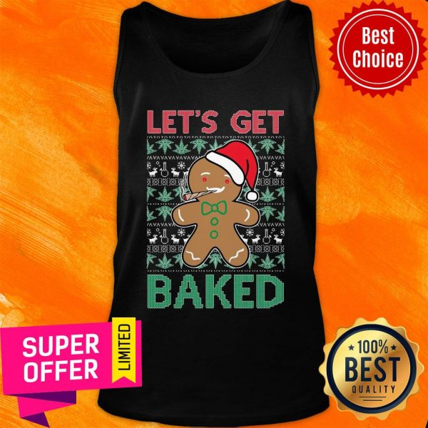 Awesome Let'S Get Baked Smoking Weed Christmas Tank Top