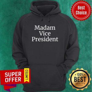 Awesome Madam Vice President 2020 Hoodie