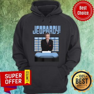 Awesome New Jeopardy Alex Trebek Jeopardy Hoodie
