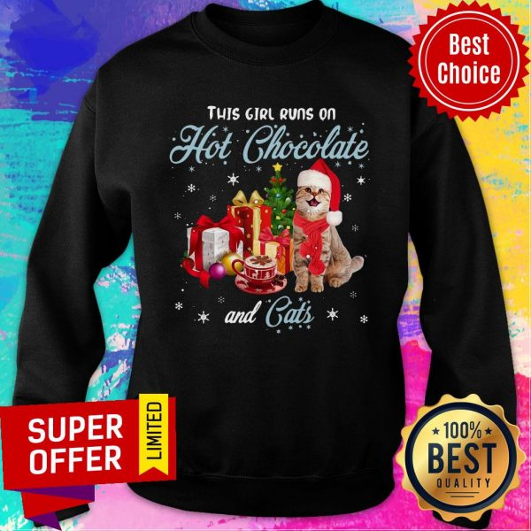 Awesome This Girl Runs On Hot Chocolate And Cats Christmas Sweatshirt