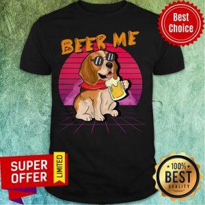 Premium Beagle Beer Me Shirt